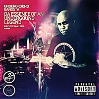 Underground Gangsta | Da Essence of an UnderGround Legend