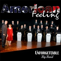 Unforgettable Big Band | American Feeling