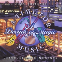 Various Artists | Unforgettable Moments - A Decade of Magic - Volume 1