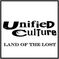 Unified Culture | Land of the Lost