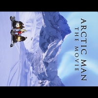 Unified Productions | Arctic Man: the Movie