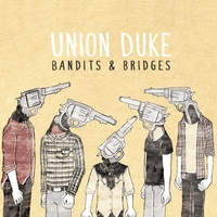 Union Duke | Bandits & Bridges