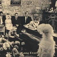 The Unit Breed | The Long Long Everlasting