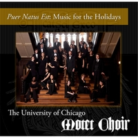 University of Chicago Motet Choir | Puer Natus Est: Music for the Holidays