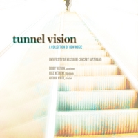 University of Missouri Concert Jazz Band | Tunnel Vision