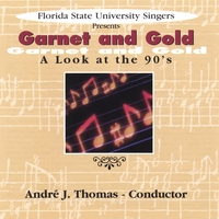 University Singers | Garnet and Gold: A Look at the 90's