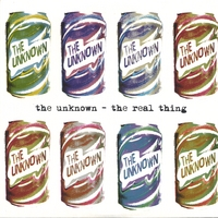 The Unknown | The Real Thing