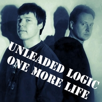 Unleaded Logic | One More Life