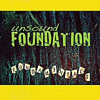 Unsound Foundation | Fundamentals