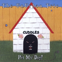 "Featured recording ""My Pet Dog / The Unurban Trio"""