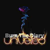 Unveiled | Burn the Diary