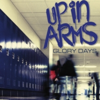 Up in Arms | Glory Days