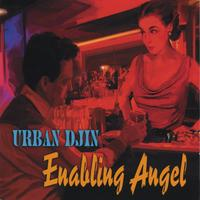 Urban Djin | Enabling Angel