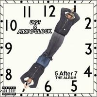 Urg7 & Five O'Clock | Five After Seven the Album