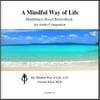 Dr. Urszula Klich : Mindfulness-Based Biofeedback: An Audio Companion