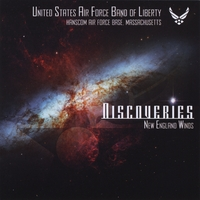USAF Band of Liberty, The New England Winds | Discoveries