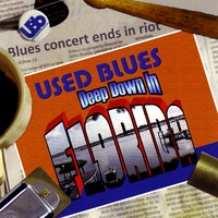 Used Blues | Deep Down in Florida