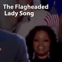 User Generated Television | The Flagheaded Lady Song