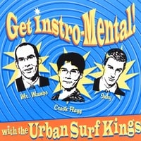 Urban Surf Kings | Get Instro-mental!!!