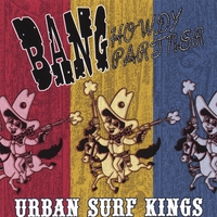 Urban Surf Kings | Bang Howdy Partner