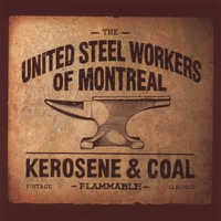 UNITED STEEL WORKERS OF MONTREAL | KEROSENE & COAL