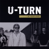 U-TURN | In Your Face