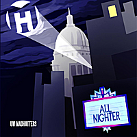 University of Wisconsin MadHatters | All Nighter