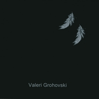 Valeri Grohovski | Feather II