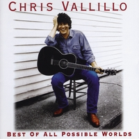 Chris Vallillo | Best of All Possible Worlds