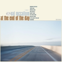 Val McCallum | At the End of the Day (Vinyl)