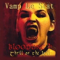 Vamp Le Stat | Bloodline 2: Thrill of the Kill