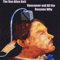 The Van Allen Belt | Vancouver and All the Reasons Why