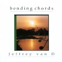 Jeffrey van D | Bending Chords