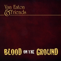 Van Eaton | Blood On the Ground