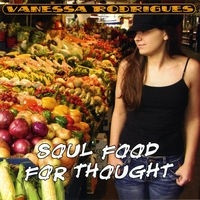 Vanessa Rodrigues | Soul Food for Thought