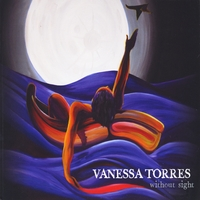 Vanessa Torres | Without Sight