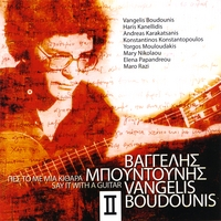 Vangelis Boudounis | Say It With a Guitar, Vol. 2