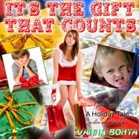 Vanna Bonta | It's the Gift That Counts