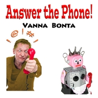 Vanna Bonta | Answer the Phone!