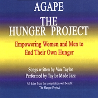 "Van Taylor | Agape ""The Hunger Project"""