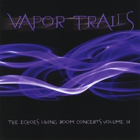 Various Artists | Vapor Trails: The Echoes Living Room Concerts, Vol. 14