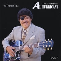 Various Artists | A Tribute To Al Hurricane  - Live, Vol. 1