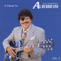 Various Artists | A Tribute To Al Hurricane - Live, Vol. 2