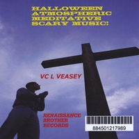 VC L. Veasey | Halloween Atmospheric Meditative Scary Music!