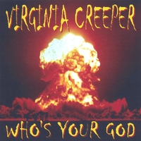 VIRGINIA CREEPER | WHO'S YOUR GOD