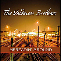 The Veldman Brothers | Spreadin' Around