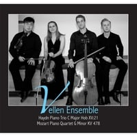 Vellen Ensemble | Haydn: Piano Trio C Major Hob XV:21 - Mozart: Piano Quartet G Minor Kv 478