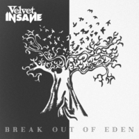 Velvet Insane | Break Out of Eden