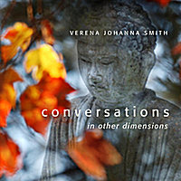 Verena Johanna Smith | Conversations in other Dimensions