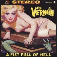 The Vermin | A Fist Full of Hell